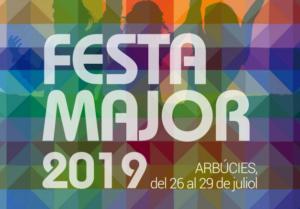 Festa Major d'Arbúcies 2019