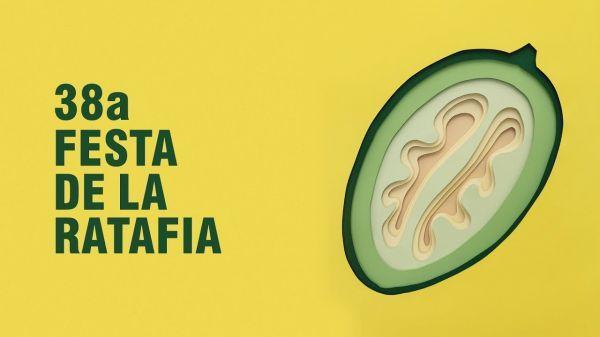 38a Festa de la Ratafia