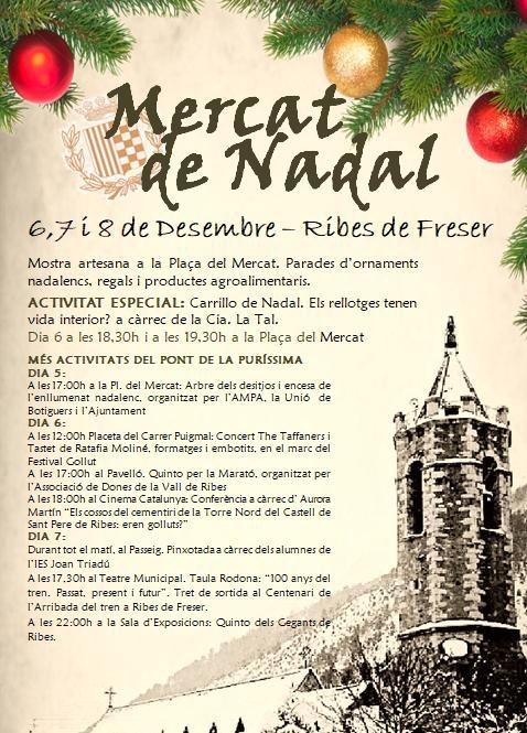 Ribes de Freser s'omple de parades d'ornaments, regals, productes artesans i activitats per a tota la família amb la Fira de Nadal de Ribes de Freser.