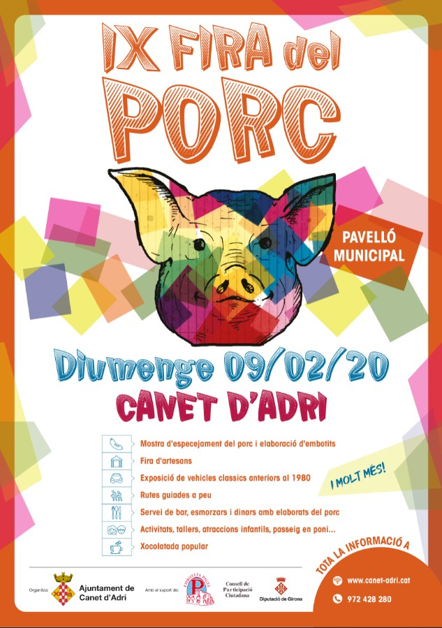 La IX Fira del Porc de Canet d'Adri tindrà lloc el diumenge 9 de febrer del 2020, al pavelló municipal.