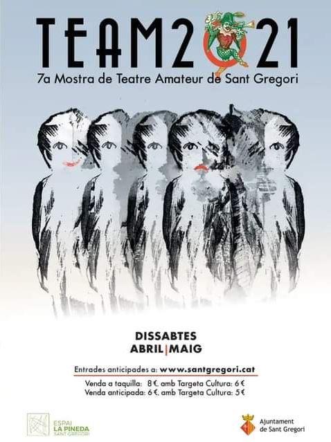 team2021 mostra de teatre amateur de sant gregori